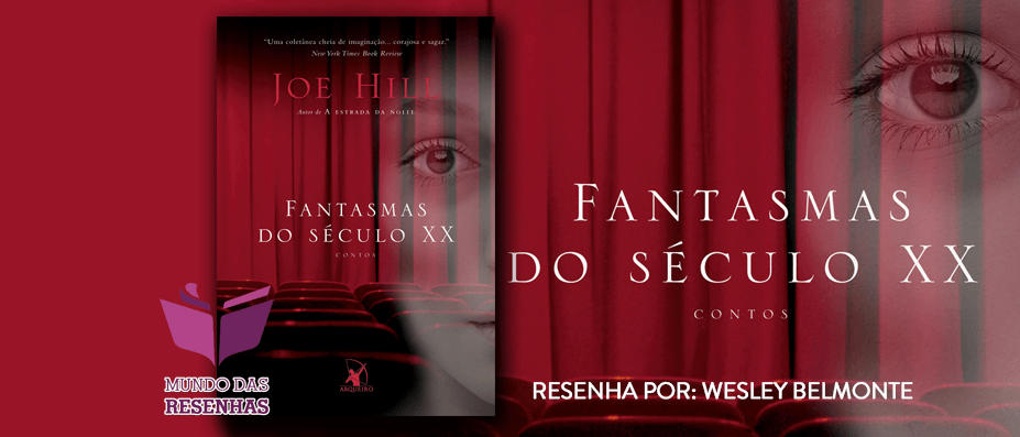 Resenha-fantasmas-do-seculo-20-xx-joe-hill
